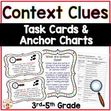 Context Clues Anchor Chart Context Clues Task Cards And Anchor Charts For 3rd 4th And 5th Grade