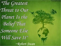 the best mother nature quotes ideas nature  com threat planet nature robert swan