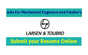 L&T Jobs For Mechanical Engineers and For Freshers  Submit Your Resume  Online