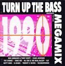Turn Up the Bass: 1990 Megamix