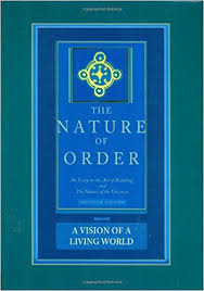 the nature of order an essay on the art of building and the  the nature of order an essay on the art of building and the nature of the universe book 3 a vision of a living world center for environmental structure