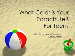 What color is the sky or the ocean? Ppt What Color Is Your Parachute For Teens Powerpoint Presentation Free Download Id 473316