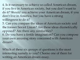american dream essay 4 4 is it necessary to achieve so called american dream