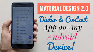 Material Design 2 0 Apps Google Phone App With Material Design 2 0 Theme On Any Android Device