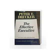 Effective Executive By Peter Drucker Buy Online Effective Executive Book At Best Price In India Madrasshoppe Com