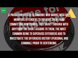 What Do You Do As A Probation ficer