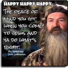 Duck Dynasty Christian Quotes Best of I Agree Especially About The Praying Part I Hate It When People