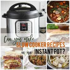 Slow Cooker To Pressure Cooker Conversion Chart How To Convert Slow Cooker To Instant Pot Your Homebased Mom