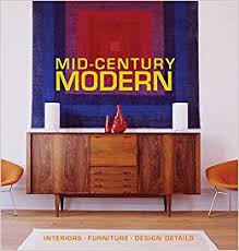 Mid century modern furniture Walnut Follow The Author Amazoncom Amazoncom Midcentury Modern Interiors Furniture Design Details