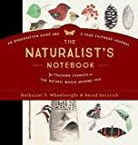 best sellers best nature writing essays the naturalist s notebook an observation guide and 5 year calendar journal for tracking