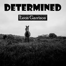 Determied by Leon Garrison on Amazon Music - Amazon.com