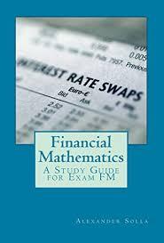 Amazon.com: Financial Mathematics: A Study Guide for Exam FM eBook ...