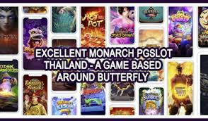 Excellent Monarch PGSlot thailand - A game based around butterfly