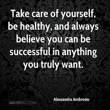 Take Good Care Of Yourself Quotes Best Of Alessandra Ambrosio Quotes QuoteHD
