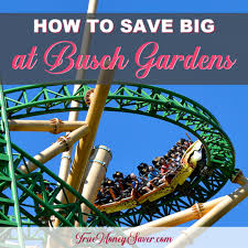 how to save big at busch gardens ta