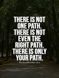 Quotes About Own Path 40 Quotes Delectable Path Quotes