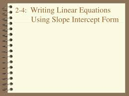 writing linear equations using slope