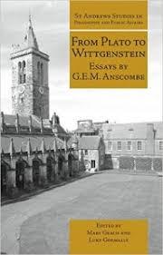 From Plato To Wittgenstein Essays By Gem Anscombe 2011 Ceppa
