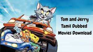 Tom and Jerry Tamil Dubbed Movies Download In Isaimini, Moviesda, Isaidub,  Movierulz Trends on Google
