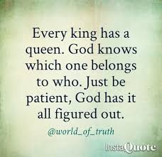 Waiting For My King Quotes 40 Best Quotes Facts And Memes Interesting My King Quotes
