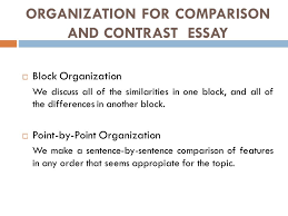 comparison and contrast essay ppt 16 organization for comparison and contrast essay