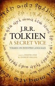 "a secret vice tolkien on invented languages"" published the  a critical edition of ""a secret vice"" tolkien s insightful essay on language invention has been published by harpercollins"