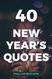 40 Inspirational New Years Resolution Quotes Inspiration Quotes
