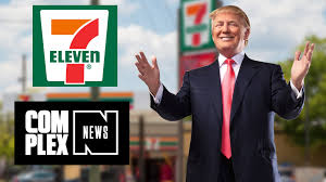 Image result for Donald Trump 7-11