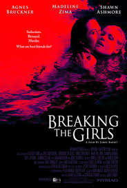 Breaking the Girls (2013)