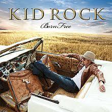 Free Foto Album Born Free Kid Rock Album Wikipedia