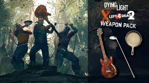 Dying Light Compare Prices Buy Dying Light Left 4 Dead 2 Weapon Pack At The Best