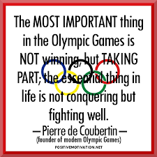the most important thing in the olympic games is not winning but  the most important thing in the olympic games is not winning but taking part