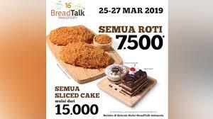 Promo Ulang Tahun Breadtalk Bisa Beli Semua Jenis Roti Rp 7500