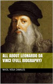 biography of leonardo da vinci essay by byob leonardo da vinci biography essay