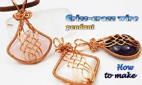 criss cross wire pendant with large stones without holes wire wrapped stones ideas 461