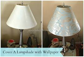 Diy Lamp Shades Stunning Cover A Lampshade With Wallpaper