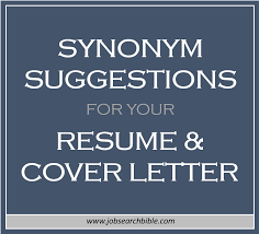 Resume Synonyms Mesmerizing Synonym Suggestions For Your Resume Cover Letter Job Search Bible