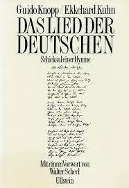Das Lied der Deutschen: Amazon.de: Knopp, Guido, Kuhn, Ekkehard: Bücher