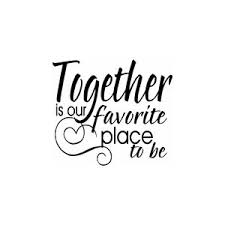 Together Is A Beautiful Place To Be Quote Best Of Together Is Our Favorite Place To Be NuttyTimes Beautiful Quotes
