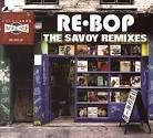 Re-Bop: The Savoy Originals