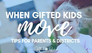 when gifted kids move tips for pas and districts
