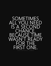 Second Chance Quotes Magnificent QUOTES ABOUT LOVE Sometimes All You Need Is A Second Chance