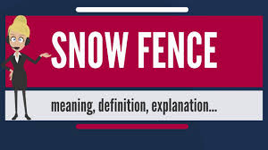 fence meaning. What Does SNOW FENCE Mean? Meaning, Definition \u0026 Explanation Fence Meaning