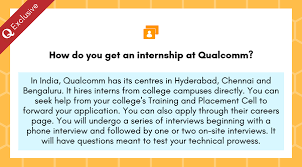 2) one 1:25 hours long interview followed by hr call. How To Get An Internship At Qualcomm Quora