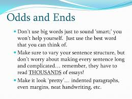 preparing for the sat writing section ppt odds and ends don t use big words just to sound smart