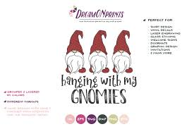 Upload svg file type for layers. Christmas Gnomes Svg Hanging With My Gnomies Svg 219159 Illustrations Design Bundles