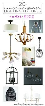 Image Home 20 Lighting Fixtures Under 200 That Wont Break The Bank Making Lemonade 20 Beautiful Lighting Options That Wont Break The Bank