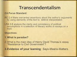 transcendentalism ca focus standard rc make warranted  2 transcendentalism