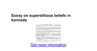 essay on superstitious beliefs in kannada google docs