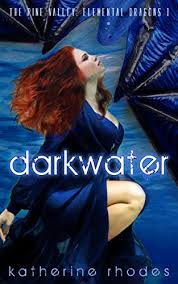 Darkwater (The Elemental Dragons Book 1) - Kindle edition by Rhodes,  Katherine. Paranormal Romance Kindle eBooks @ Amazon.com.
